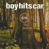 Boy Hits Car - The Passage
