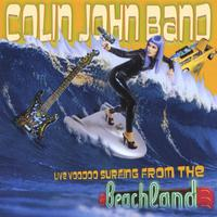 Colin John Band: Live Voodoo Surfing from the Beachland